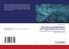 Copertina di The Learning Organization and Organizational Survival