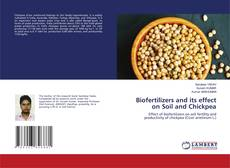 Bookcover of Biofertilizers and its effect on Soil and Chickpea