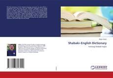 Bookcover of Shabaki–English Dictionary