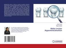 Bookcover of Molar Incisor Hypomineralisation