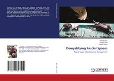 Bookcover of Demystifying Fascial Spaces