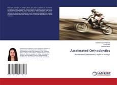 Bookcover of Accelerated Orthodontics