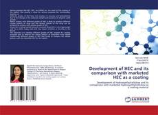 Bookcover of Development of HEC and its comparison with marketed HEC as a coating
