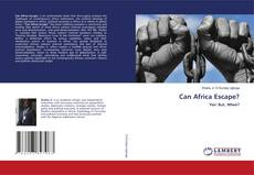 Bookcover of Can Africa Escape?