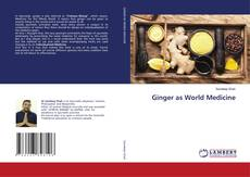 Bookcover of GINGER as a Medicine for the Whole World