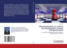 Bookcover of Decentralization as a factor for development of local self-government
