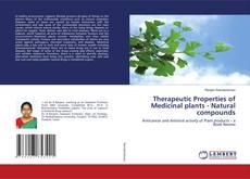 Copertina di Therapeutic Properties of Medicinal plants - Natural compounds