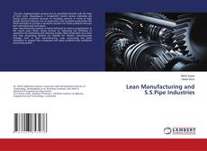 Bookcover of Lean Manufacturing and S.S.Pipe Industries