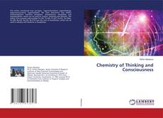Chemistry of Thinking and Consciousness的封面
