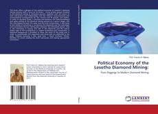 Political Economy of the Lesotho Diamond Mining: kitap kapağı