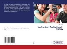 Обложка Nucleic Acids Applications in Biology