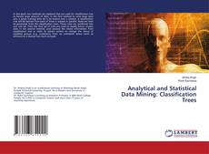 Bookcover of Analytical and Statistical Data Mining: Classification Trees