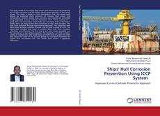 Bookcover of Ships' Hull Corrosion Prevention Using ICCP System