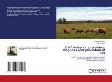 Buchcover von Brief review on prevalence, diagnosis and prevention of IBK