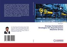 Bookcover of Energy Conservation Strategies for Asynchronous Machine Drives