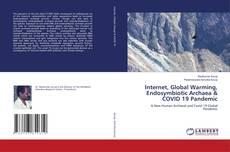 Borítókép a  Internet, Global Warming, Endosymbiotic Archaea & COVID 19 Pandemic - hoz