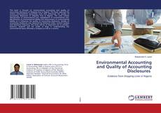 Bookcover of Environmental Accounting and Quality of Accounting Disclosures