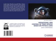 Copertina di OPERATIONAL AND CONTROL OF TRIKE VEHICLE BASED ON PHYSICS LAWS