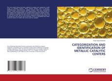 Обложка CATEGORIZATION AND IDENTIFICATION OF METALLIC CATALYTIC CENTERS
