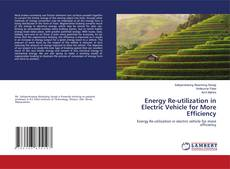 Bookcover of Energy Re-utilization in Electric Vehicle for More Efficiency