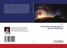 A Concise Introduction to General Relativity kitap kapağı