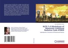 Bookcover of NLTE-7÷9 Workshops of Relativistic Collisional Radiative Code ATMED