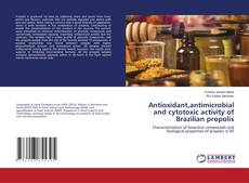 Antioxidant,antimicrobial and cytotoxic activity of Brazilian propolis kitap kapağı