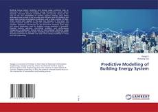 Couverture de Predictive Modelling of Building Energy System