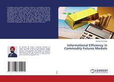 Bookcover of Informational Efficiency in Commodity Futures Markets
