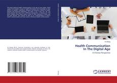 Bookcover of Health Communication In The Digital Age