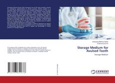 Storage Medium for Avulsed Tooth kitap kapağı