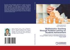 Обложка Mathematics Teaching through Problem-solving on Students Achievement