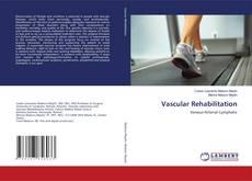 Bookcover of Vascular Rehabilitation
