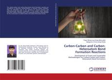 Bookcover of Carbon-Carbon and Carbon-Heteroatom Bond Formation Reactions