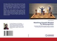 Обложка Matching Growth Mindset To Metacognition