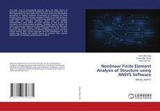 Bookcover of Nonlinear Finite Element Analysis of Structure using ANSYS Software