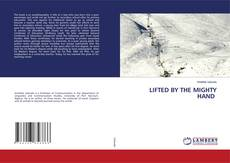 Buchcover von LIFTED BY THE MIGHTY HAND