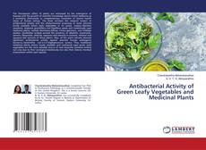 Обложка Antibacterial Activity of Green Leafy Vegetables and Medicinal Plants