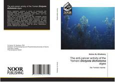 Bookcover of The anti-cancer activity of the Yemeni Dictyota dichotoma algea