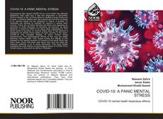 Bookcover of COVID-19: A PANIC MENTAL STRESS