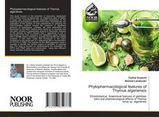Bookcover of Phytopharmacological features of Thymus algeriensis