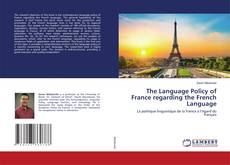 Обложка The Language Policy of France regarding the French Language