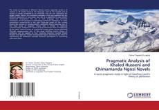 Bookcover of Pragmatic Analysis of Khaled Husseni and Chimamanda Ngozi Novels