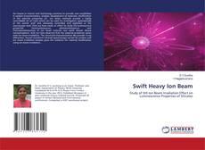 Swift Heavy Ion Beam的封面