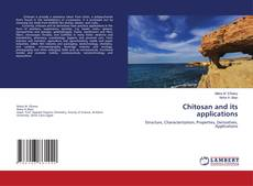 Bookcover of Chitosan and its applications