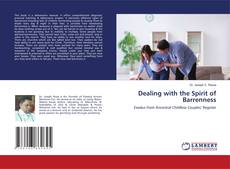 Bookcover of Dealing with the Spirit of Barrenness