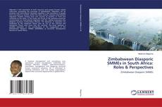 Bookcover of Zimbabwean Diasporic SMMEs in South Africa: Roles & Perspectives