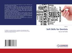 Bookcover of Soft Skills for Dentists