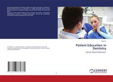 Patient Education in Dentistry的封面