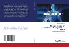 Bookcover of Nanotechnology: Science and Computation. Part 3